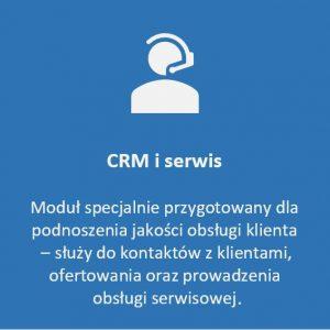 Moduł CRM i serwis - dla podnoszenia jakości obsługi klientów